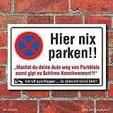 Schild Privatparkplatz Parkverbot Hier nix parken, abschleppen 3 mm Alu-Verbund 300 x 200 mm