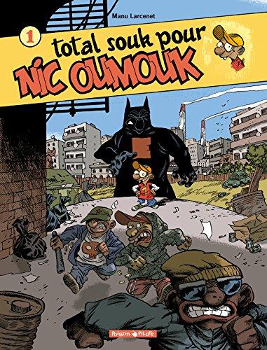 Nic Oumouk, tome 1