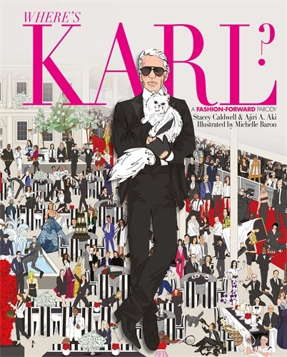Where's Karl?: A Fashion Forward Parody