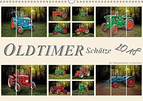 Oldtimer Schätze. Ein Traktoren-Kalender (Wandkalender 2018 DIN A3 quer): Nostalgische Traktoren - Oldtimer Schätze, von vielen geliebt und immer ... ... [Kalender] [Apr 01, 2017] Roder, Peter