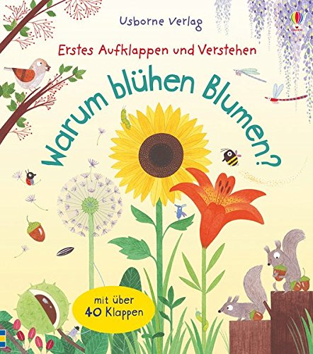 Erstes Aufklappen und Verstehen: Warum blühen Blumen?