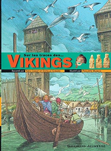 Sur les traces des Vikings par Yves Cohat, Estelle Girard