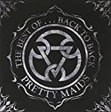 Pretty Maids: Best Of...Back To Back (Audio CD)