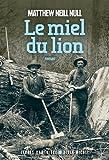 """Afficher """"Le miel du lion"""""""