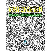 Kritzeleien: Malbuch für Erwachsene