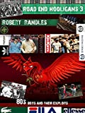 Road End Hooligans 3: 80's boys stories, and into the 90's (hooligan series)