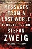 Messages from a Lost World: Europe on the Brink (English Edition)