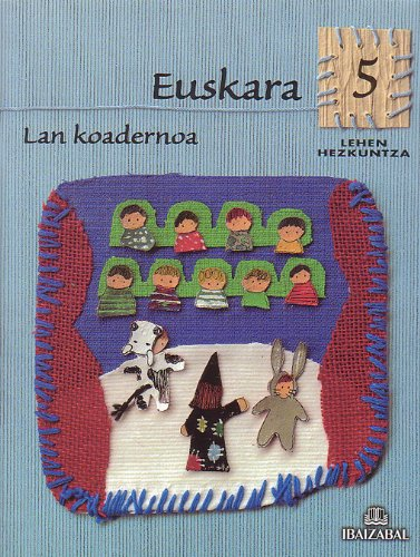 Euskara -LMH 5- Lan Koadernoa: Kometa Ibiltaria proiektua