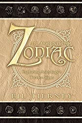 All Around the Zodiac: Exploring Astrology's Twelve Signs