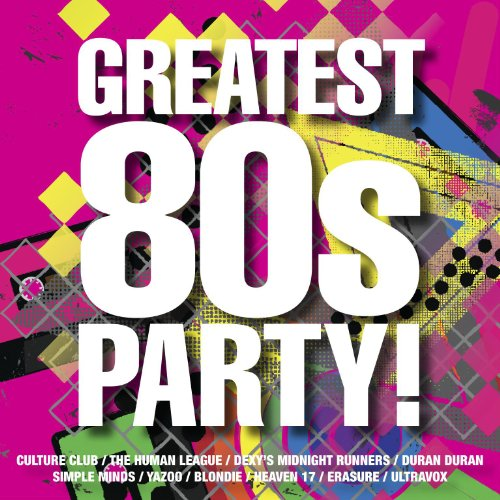 The Greatest 80s Party!