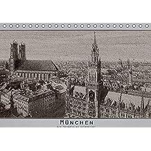 München, alte Postkarten neu interpretiert. (Tischkalender 2018 DIN A5 quer) Dieser erfolgreiche Kalender wurde dieses Jahr mit gleichen Bildern und ... vor den Kriegen (Monatskalender, 14 Seiten )
