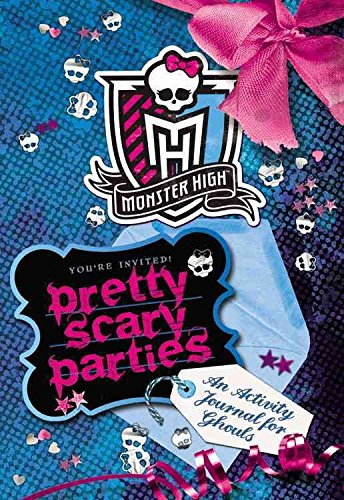 [(Monster High: Pretty Scary Parties : An Activity Journal for Ghouls)] [By (author) Pollygeist Danescary] published on (August, 2013)