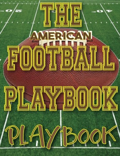 The American Football Playbook PLAYBOOK: 8.5x11 100 Pages Matte Finish Blank Football Field Templates por The Sports Highlighter