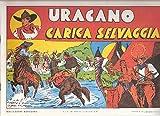 Uragano - Lotto 6 fumetti ristampa anastatica -  - amazon.it