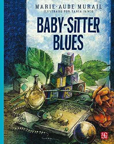 Baby-sitter blues (A LA Orilla Del Viento) por Marie-Aude Murail