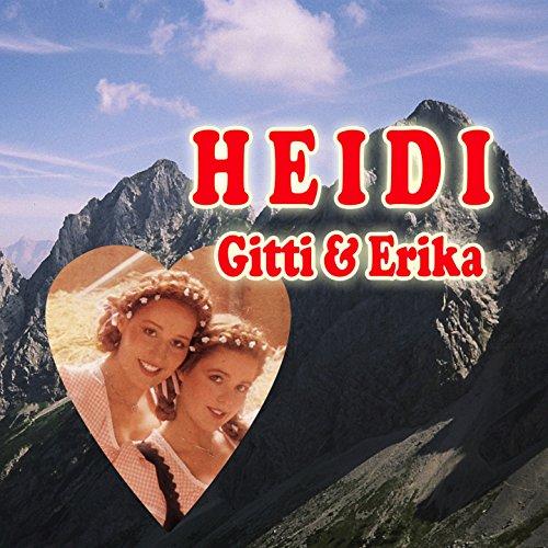 Heidi (Deine Welt sind die Berge)