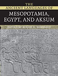 The Ancient Languages of Mesopotamia, Egypt and Aksum