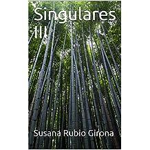 Singulares III
