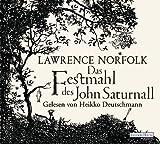 Das Festmahl des John Saturnall - Lawrence Norfolk