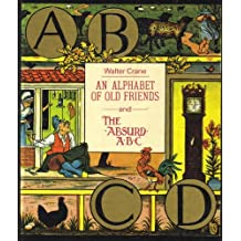 An alphabet of old friends ; and The absurd ABC