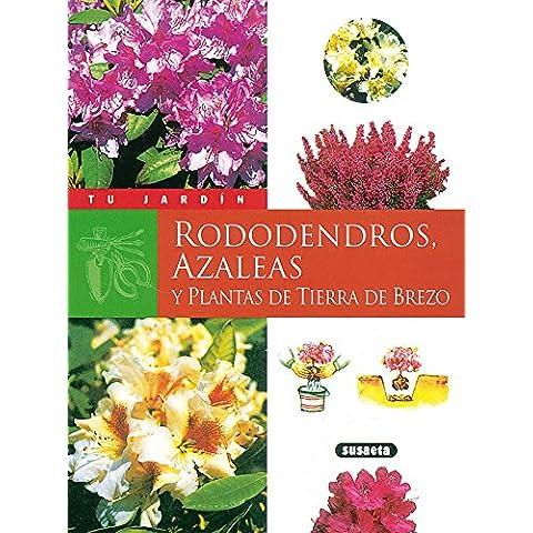 Rododendros, azaleas y plantas (Tu Jardín)