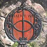 Chalice Well: Story of a Living Sanctuary