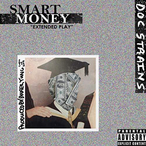 Smart Money [Explicit]