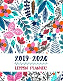 Lesson Planner: Teacher Agenda For Class Organization and Planning | Weekly and Monthly Academic Year (July - August) | Blue Floral (2019-2020)