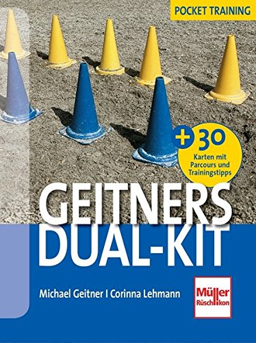 Geitners Dual-Kit: + 30 Parcours und Trainings-Tipps (Karten) -