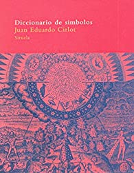 Diccionario de símbolos par  Juan Eduardo Cirlot