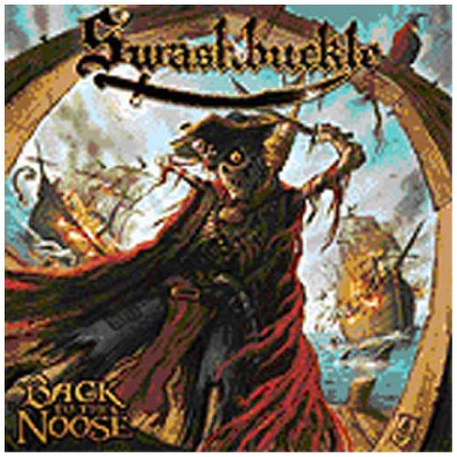 Swashbuckle: Back to the Noose (Audio CD)