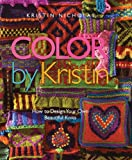 Color by Kristin: How to Design Your Own Beautiful..