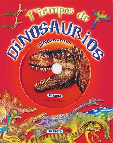 Tiempos de dinosaurios (Canta Y Cuenta Con CD) por Equipo Susaeta