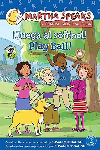Martha habla: ¡Juega al sóftbol! Martha Speaks: Play Ball! (Bilingual Reader) (Hobo Ball)