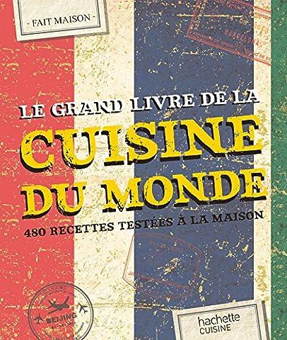 La Maison Et Le Monde - Le Grand Livre Fait Maison Cuisine du