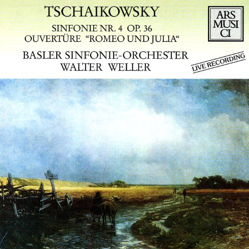 Tchaikovsky: Romeo and Juliet Fantasy Overture / Symphony No. 4