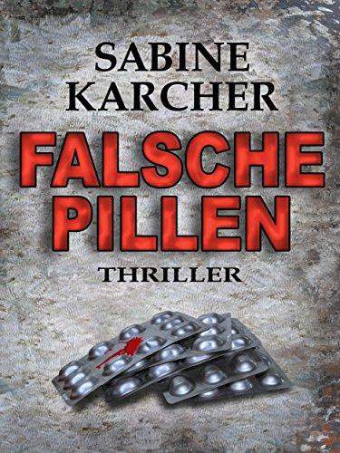 Buchseite und Rezensionen zu 'Falsche Pillen' von Sabine Karcher