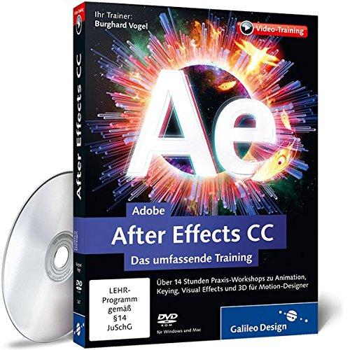 Adobe After Effects CC - Das umfassende Training - auch für CS6 - 7 Suite Creative