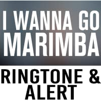 I Wanna Go Marimba Ringtone and Alert