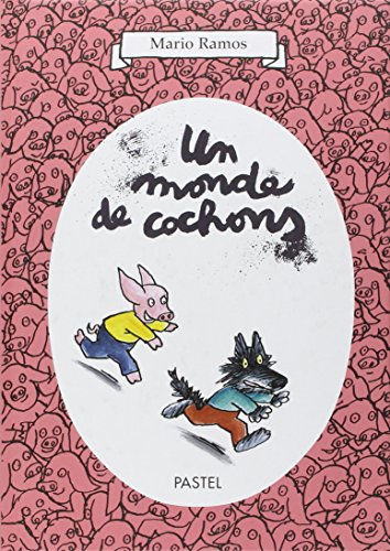 Monde de cochons (un) (Pastel)