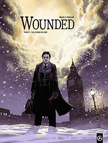 Wounded - volume 2 - Les limbes de Jack
