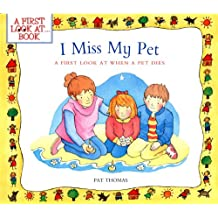 I Miss My Pet: A First Look at When a Pet Dies
