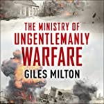 The Ministry of Ungentlemanly Warfare...