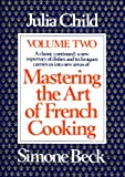 2: Mastering the Art of French Cooking: Volume 2