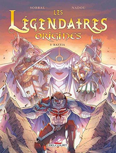 Lgendaires - Origines 5. Razzia