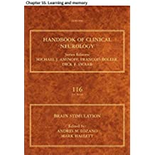 Brain Stimulation: Chapter 55. Learning and memory (Handbook of Clinical Neurology)