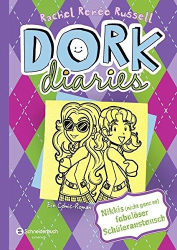 DORK Diaries, Band 11: Nikkis (nicht ganz so) fabulöser Schüleraustausch