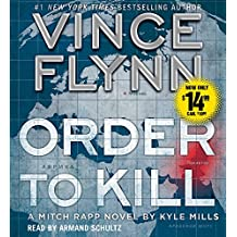 Order to Kill (Mitch Rapp Novel)