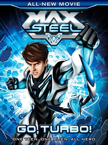 Max Steel Go Turbo! by Andrew Francis