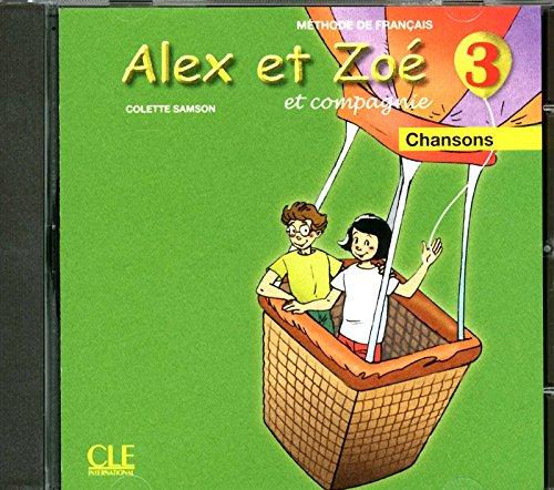 Alex et Zoe et compagnie - Nouvelle edition: CD-audio individuel 3 par Samson Colette